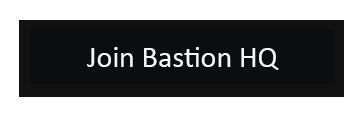 Join Bastion HQ