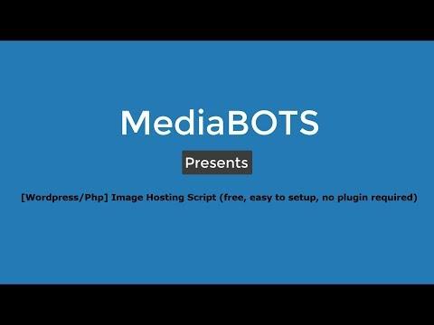 [Wordpress/Php] Image Hosting script or theme (Free)