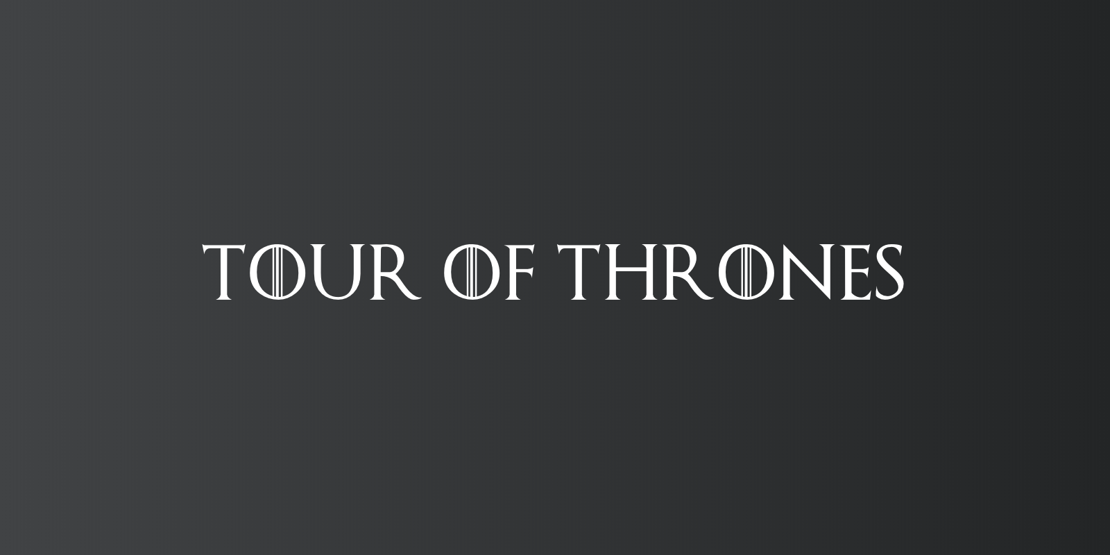 Tour of Thrones