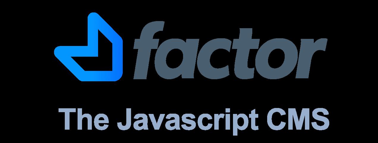 Factor The Javascript CMS