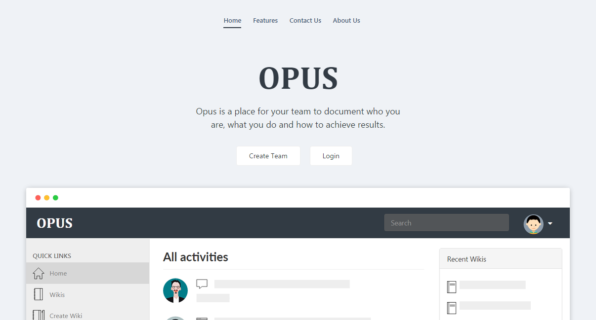 opus is a place for your team to document who you are what you do and how you do it it helps you create and maintain a knowledge base for your teams