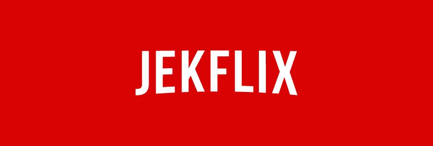 Jekflix