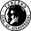 tereško seal of disapproval