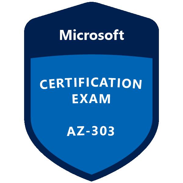 AZ-303 Microsoft Azure Architect Technologies