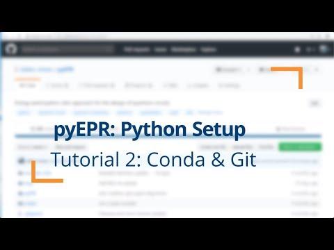 pyEPR Tutorial 2 - Setup of Conda & Git