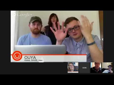 OUYA DEV SUPPORT OFFICE HOURS 2/24