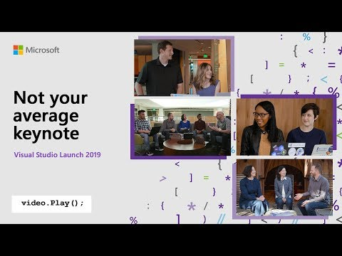 Visual Studio 2019 Launch: Not your average keynote