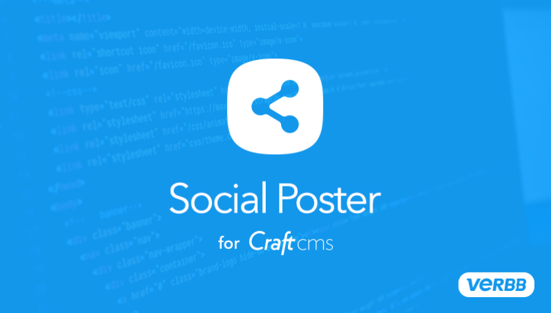 Social Poster Plugin for Craft CMS