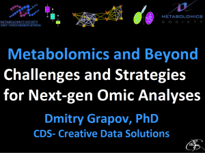 Metabolomics and Beyond: Challenges and Strategies for Next-generation Omic Analyses
