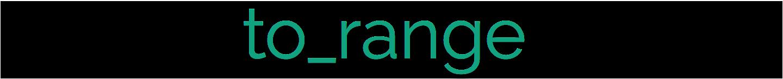 to_range Logo
