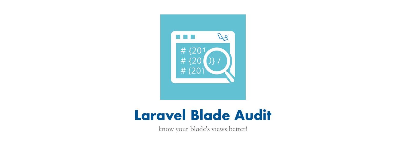 laravel-blade-audit