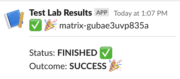 example Slack message with Test Lab status