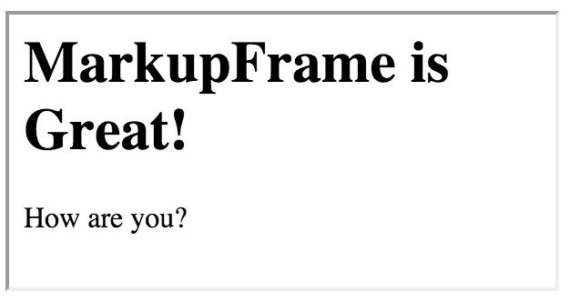 MarkupFrame Example