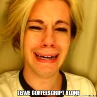 LEAVE COFFESCRIPT ALONE