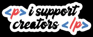 i support creators