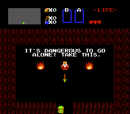 """""""It's dangerous to go alone! Take this."""""""