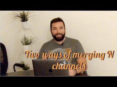 justforfunc #27: Two ways of merging N channels
