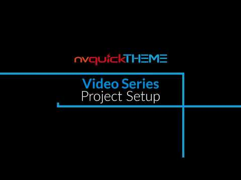 nvQuickTheme Video Series - Project Setup