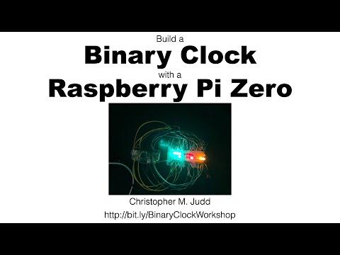 Build a Binary Clock with a Raspberry Pi Zero Workshop Video