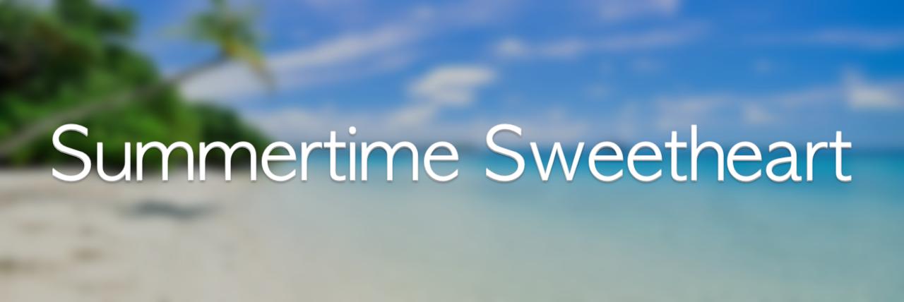 Summertime Sweetheart