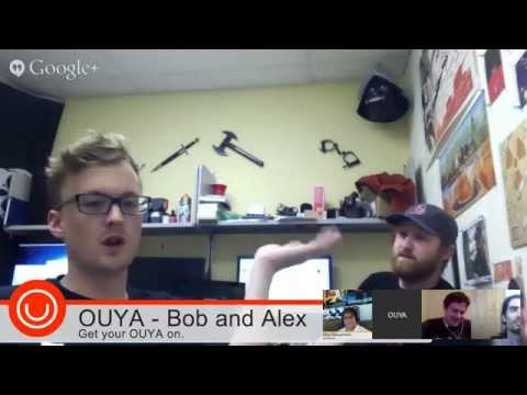 OUYA DEV SUPPORT OFFICE HOURS 7/7