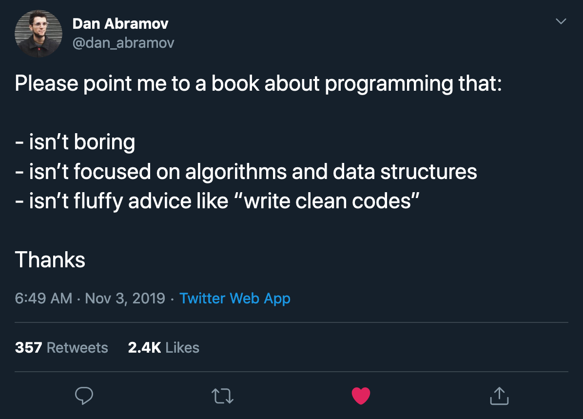 """Please point me to a book about programming that: - isn't boring - isn't focused on algorithms and data structures - isn't fluffy advice like """"write clean codes"""" Thanks"""