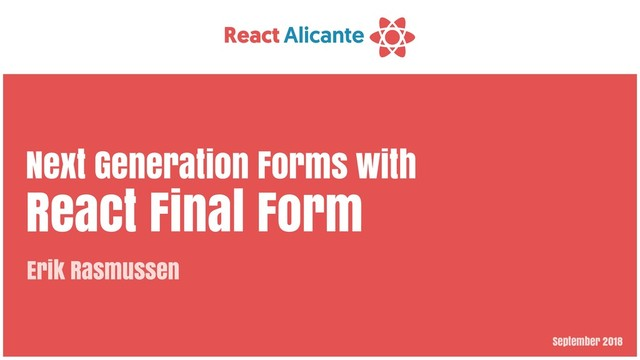 Next Generation Forms with React Final Form
