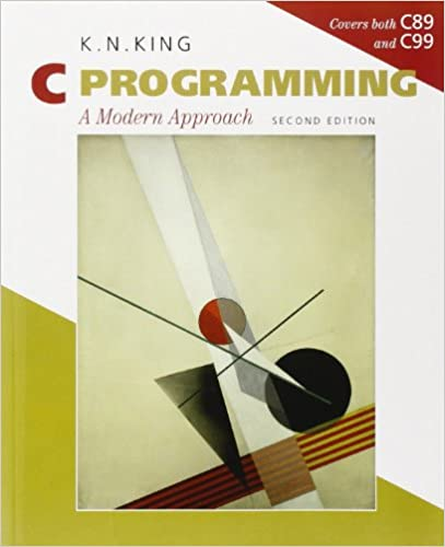 C programming a modern approach 2nd edition.