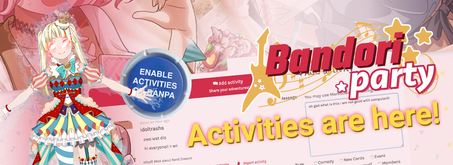 Announcing the Launch of Activities!