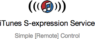 iTunes S-expression Service: Simple [Remote] Control