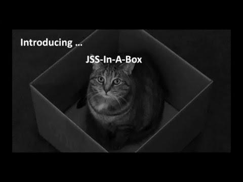 JSS in a Box