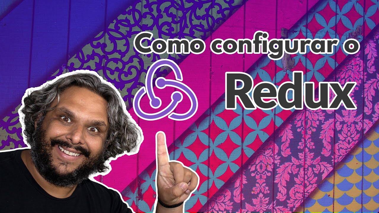 new Video(); Como configurar o Redux