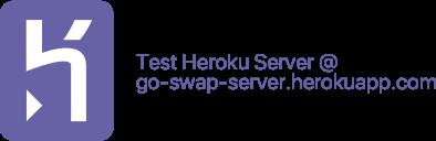 heroku test instance @ https://go-swap-server.herokuapp.com