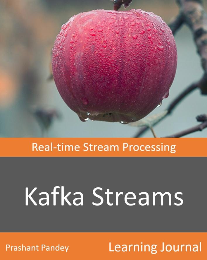 Kafka Streams : Real-time Stream Processing