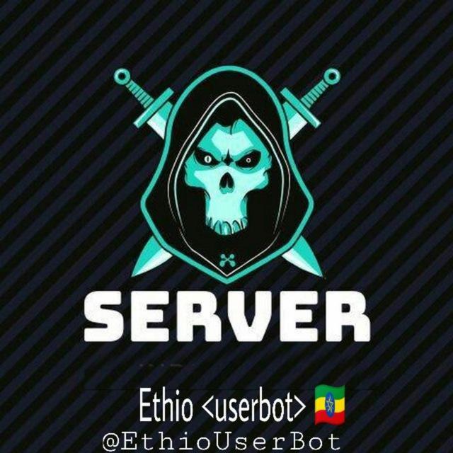 Ethio Userbot 🇪🇹 - 埃塞俄比亚用户机器人🇪🇹