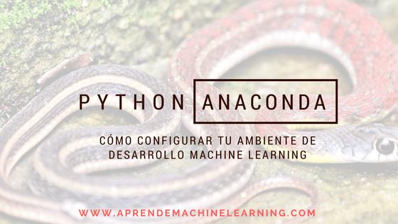 Crea tu Ambiente de Programación Python