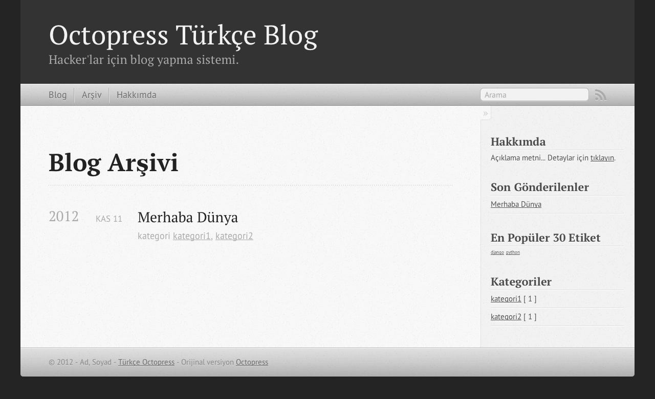 Octopress Türkçe - Blog Arşivi
