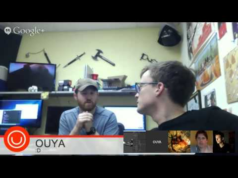OUYA DEV SUPPORT OFFICE HOURS 8/11