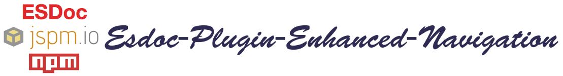 esdoc-plugin-enhanced-navigation