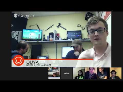 OUYA DEV SUPPORT OFFICE HOURS 3/31