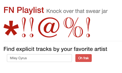 FN Playlist: Knock over that swear jar. Find tracks by your favorite artist