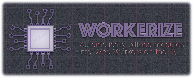 workerize
