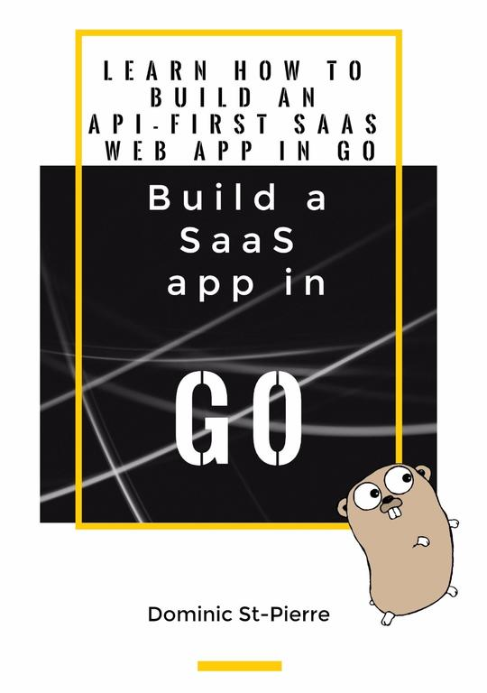 Build a SaaS app in Go