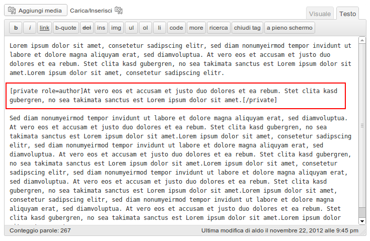 1. At the center of the screen, the shortcode is used in the WordPress editor. The text inside the shortcode will be displayed only to Authors and above roles.