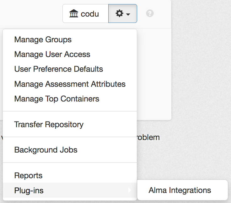 "Access the plugin by clicking on the repository menu dropdown. Hover over ""Plugins,"" then select ""Alma Integrations."""