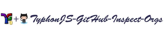 typhonjs-github-inspect-orgs