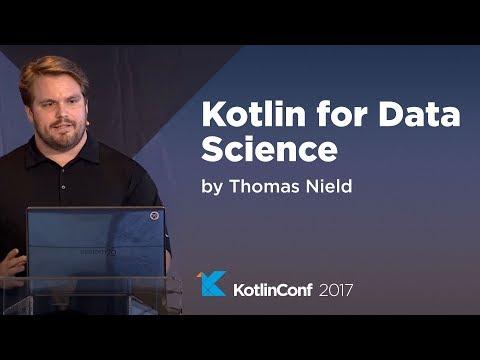 KotlinConf- Kotlin for Data Science