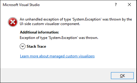 An unhandled exception of type 'System.Exception' was thrown by the UI-side custom visualizer component.