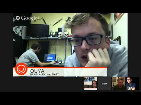 OUYA DEV SUPPORT OFFICE HOURS 3/10