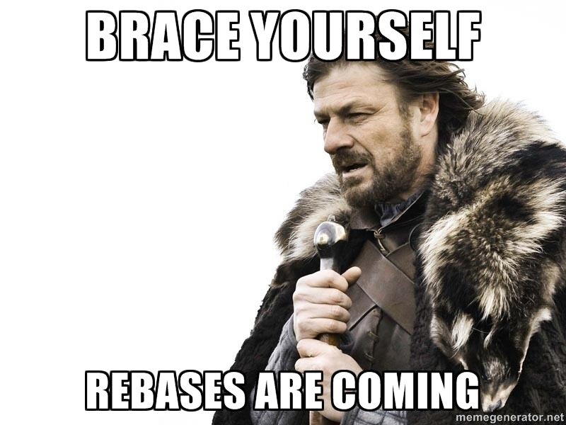 REBASES ARE COMING